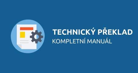 Technický překlad - kompletní manuál