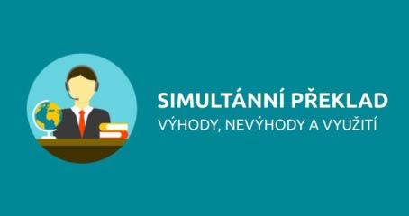 Simultánní tlumočení - výhody a nevýhody